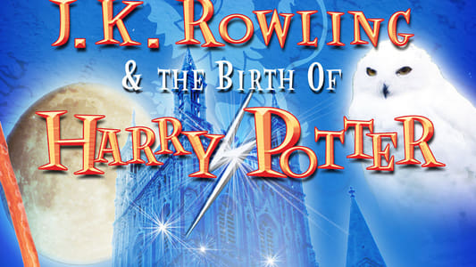J.K. Rowling and the Birth of Harry Potter streaming