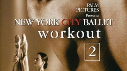 New York City Ballet Workout, Vol. 2 streaming