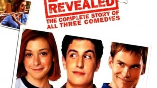 American Pie Revealed: The Complete Story of All Three Comedies streaming