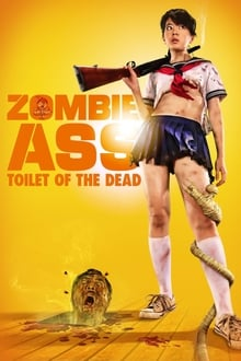 Zombie Ass: The toilet of the dead streaming