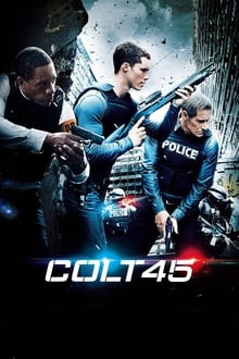 Colt 45 streaming