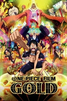 One Piece, film 13 : Gold streaming