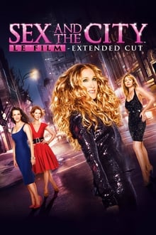 Sex and the City, Le film streaming