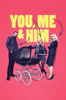 You, Me and Him streaming
