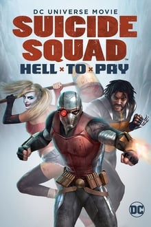 Suicide Squad : Hell to Pay streaming
