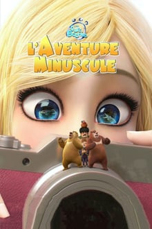 Les ours Boonie : L'aventure minuscule streaming