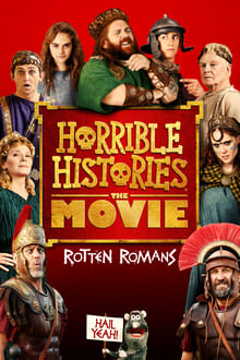 Horrible Histories : The Movie - Rotten Romans streaming