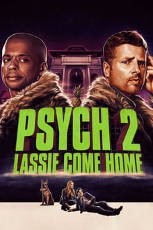 Psych 2: Lassie Come Home streaming