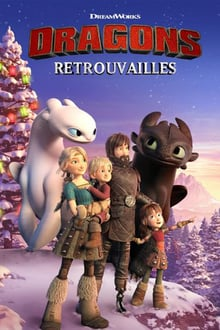 Dragons : Retrouvailles streaming